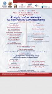 Salerno 12 - 13 ottobre 2018 Palazzo della Provincia di Salerno - via Roma Convegno Nazionale Strategia, tecnica e deontologia  nel mutato sistema delle impugnazioni